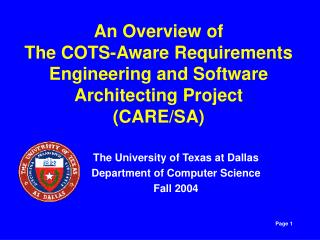 An Overview of The COTS-Aware Requirements Engineering and Software Architecting Project (CARE/SA)