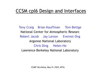 CCSM cpl6 Design and Interfaces