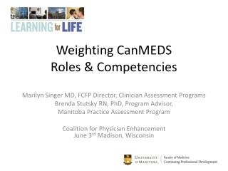 Weighting CanMEDS  Roles & Competencies