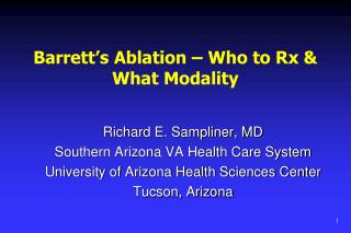 Barrett's Ablation – Who to Rx & What Modality