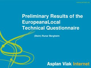 Preliminary Results of the EuropeanaLocal Technical Questionnaire