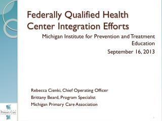 Federally Qualified Health Center Integration Efforts