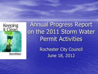 Annual Progress Report  on the 2011 Storm Water Permit Activities