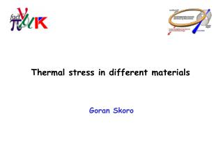 Thermal stress in different materials