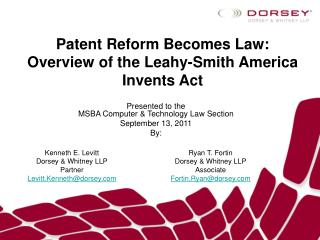 Patent Reform Becomes Law: Overview of the Leahy-Smith America Invents Act