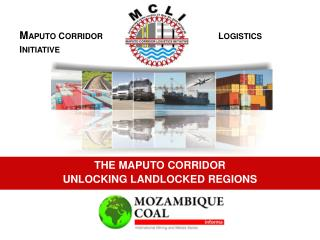THE MAPUTO CORRIDOR  UNLOCKING LANDLOCKED REGIONS