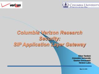 Columbia Verizon Research  Security: SIP Application Layer Gateway