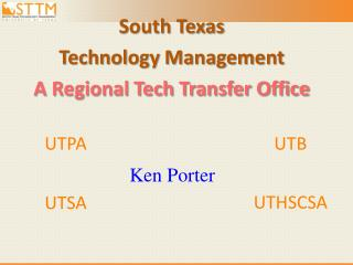 South Texas  Technology Management  A Regional Tech Transfer Office
