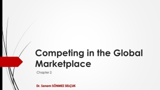 Chapter 2   Competing in the Global Marketplace