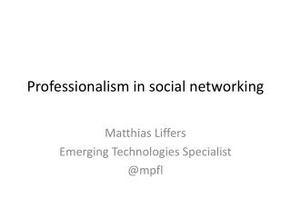 Professionalism in social networking