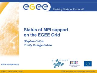 Status of MPI support on the EGEE Grid