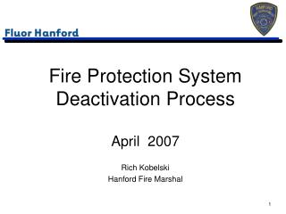 Fire Protection System Deactivation Process
