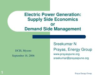 Electric Power Generation:  Supply Side Economics  or  Demand Side Management
