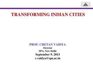 TRANSFORMING INDIAN CITIES