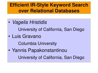 Efficient IR-Style Keyword Search over Relational Databases