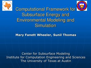 Computational Framework for Subsurface Energy and Environmental Modeling and Simulation