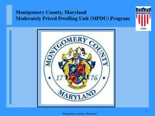 Montgomery County, Maryland Moderately Priced Dwelling Unit (MPDU) Program