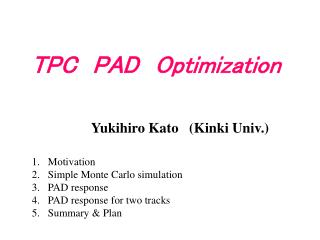 TPC PAD Optimization