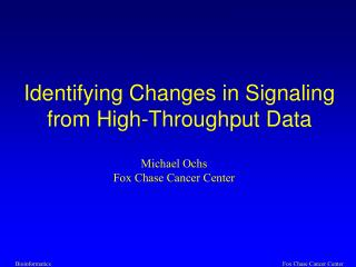 Identifying Changes in Signaling from High-Throughput Data