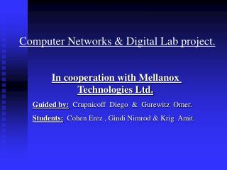 Computer Networks & Digital Lab project.