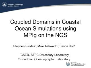 Coupled Domains in Coastal Ocean Simulations using MPIg on the NGS