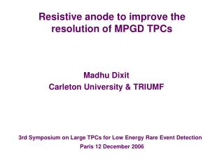 Resistive anode to improve the resolution of MPGD TPCs