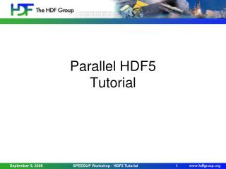 Parallel HDF5 Tutorial