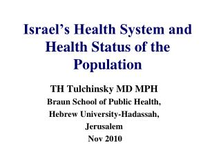 Israel's Health System and Health Status of the Population