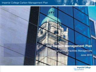 Imperial College Carbon Management Plan