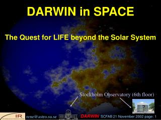 DARWIN in SPACE The Quest for LIFE beyond the Solar System