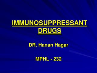 IMMUNOSUPPRESSANT DRUGS