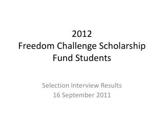 2012  Freedom Challenge Scholarship Fund Students