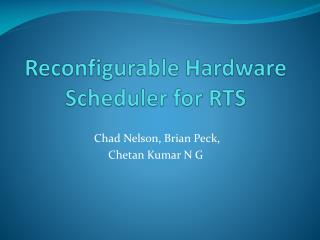 Reconfigurable Hardware Scheduler for RTS
