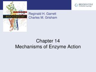 Chapter 14 Mechanisms of Enzyme Action