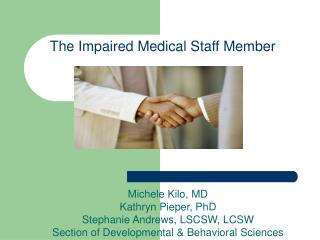 The Impaired Medical Staff Member
