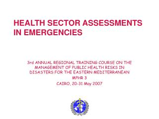 HEALTH SECTOR ASSESSMENTS IN EMERGENCIES