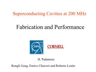 Superconducting Cavities at 200 MHz  Fabrication and Performance