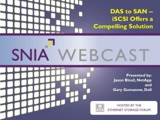 DAS to SAN --  iSCSI Offers a Compelling Solution