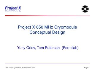 Project X 650 MHz Cryomodule  Conceptual Design