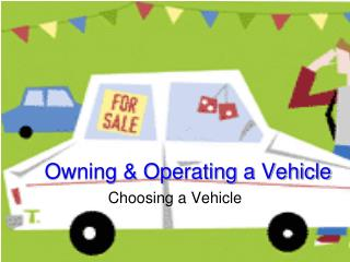 Owning & Operating a Vehicle