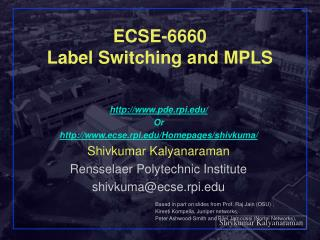 ECSE-6660 Label Switching and MPLS