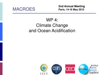 WP 4:  Climate Change  and Ocean Acidification