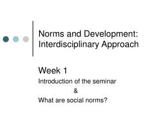 Norms and Development: Interdisciplinary Approach