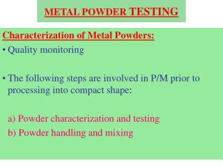 METAL POWDER  TESTING