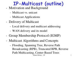 IP-Multicast (outline)