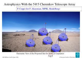 Astrophysics With the 5@5 Cherenkov Telescope Array