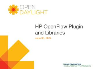 HP  OpenFlow  Plugin and Libraries