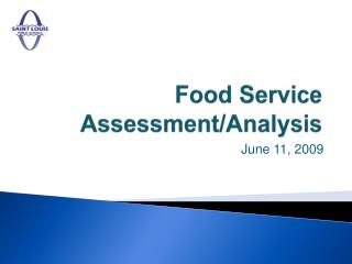 Food Service Assessment/Analysis