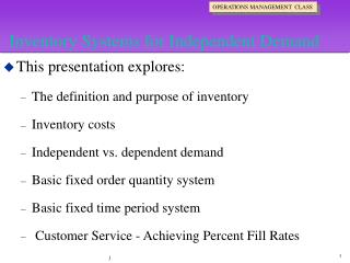 Inventory Systems for Independent Demand