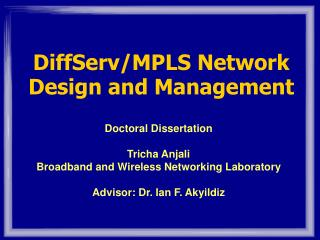 DiffServ/MPLS Network Design and Management